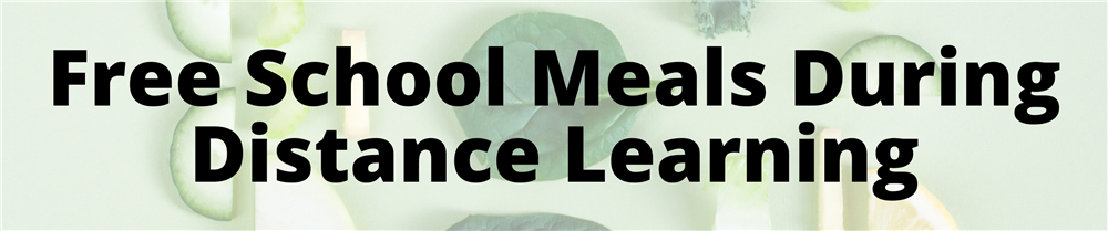 Free School Meals During Distance Learning